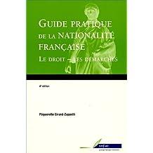 GUIDE PRATIQUE DE LA NATIONALITÉ FRANÇAISE
