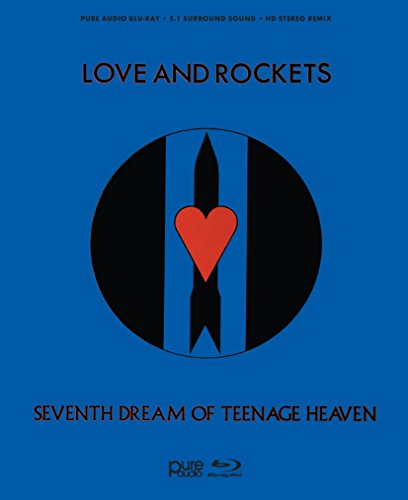 Seventh Dream of Teenage Heaven (Love And Rockets Seventh Dream Of Teenage Heaven)