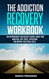 The Addiction Recovery Workbook: Take