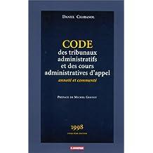 Code des tribunaux administratifs et des cours administratives d'appel: Annoté et commenté