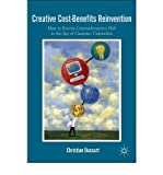 download ebook creative cost-benefits reinvention: how to reverse commodization hell in the age of customer capitalism (postcolonial studies in education) (hardback) - common pdf epub