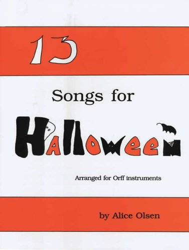 13 Songs For Halloween - Orff (Halloween Music For Classroom)