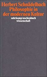 Vorträge und Abhandlungen 3: Philosophie in der modernen Kultur (suhrkamp taschenbuch wissenschaft)