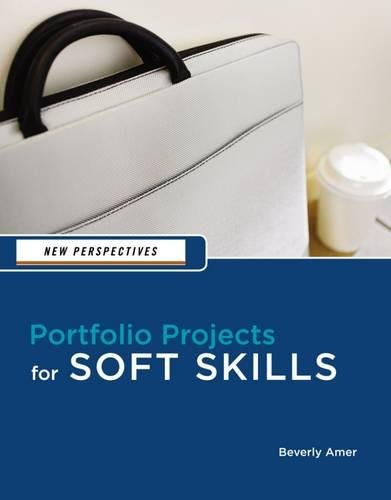 New Perspectives: Portfolio Projects for Soft Skills (New Perspectives Series)