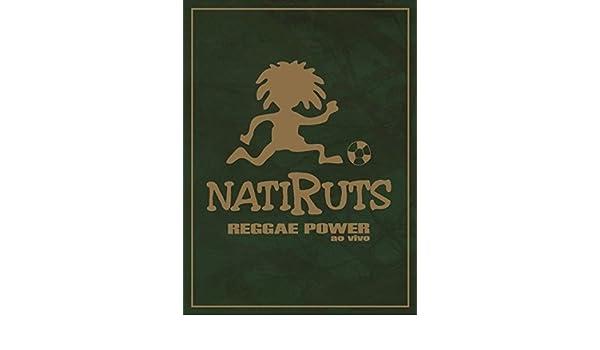 POWER GRATIS DVD NATIRUTS REGGAE BAIXAR AO VIVO