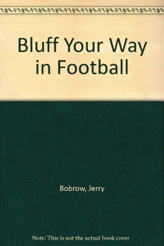 Bluff Your Way in Football