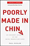 Poorly Made in China: An Insider's Account of the