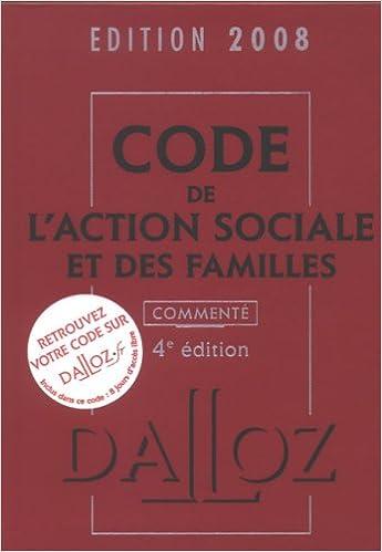 Livre gratuits en ligne Code de l'action sociale et des familles commenté pdf, epub ebook