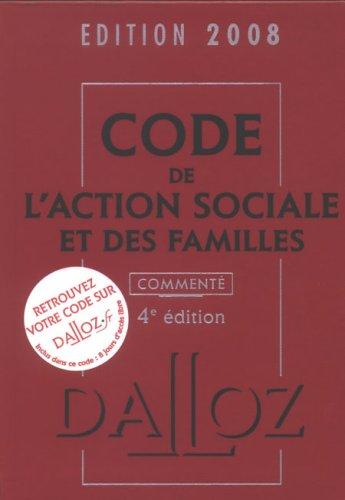 Code de l'action sociale et des familles commenté Broché – 14 mars 2008 Michel Borgetto Robert Lafore Caroline Dechristé Dalloz-Sirey
