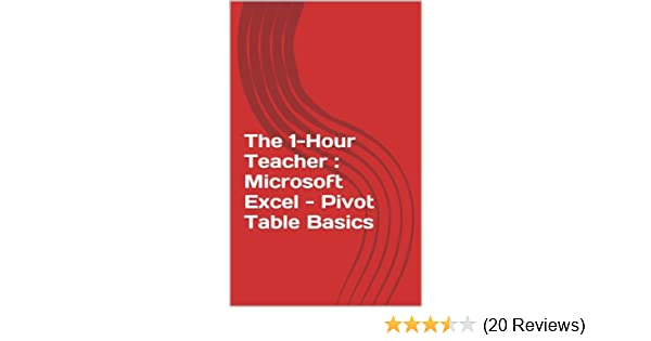 amazon com the 1 hour teacher microsoft excel pivot table