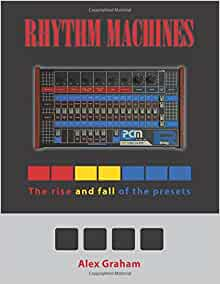 Rhythm machines the rise and fall of the presets alex graham am flip to back flip to front fandeluxe Image collections
