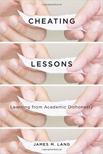 Cheating Lessons: Learning from Academic Dishonesty: James M. Lang ...