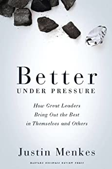 Better Under Pressure by [Menkes, Justin]