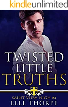 Twisted Little Truths: A Reverse Harem Bully Romance (Saint View High Book 3)