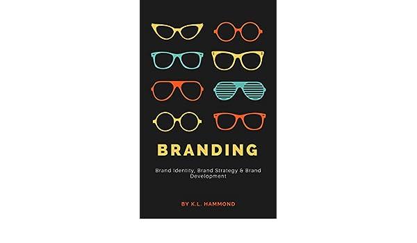 Amazon branding brand identity brand strategy brand amazon branding brand identity brand strategy brand development ebook kl hammond kindle store fandeluxe Image collections