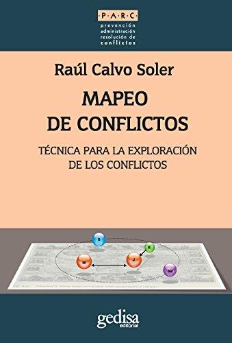 Descargar Libro Mapeo De Conflictos: Técnica Para La Explotación E Los Conflictos Raúl Calvo Soler