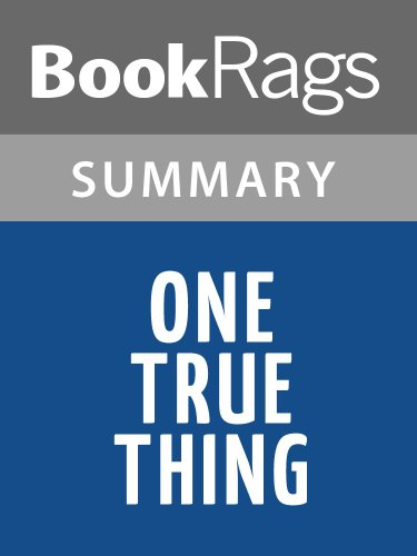 Summary & Study Guide One True Thing by Anna Quindlen (Anna Quindlen One True Thing)
