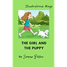Children's book: THE GIRL AND THE PUPPY (English Edition)