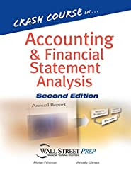 Seamlessly bridging academic accounting with real-life applications, Crash Course in Accounting and Financial Statement Analysis, Second Edition is the perfect guide to a complete understanding of accounting and financial statement analysis f...