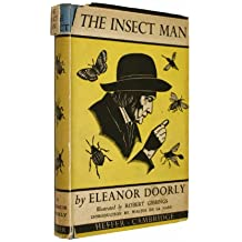 The insect man;: A tale of how the Yew Tree children went to France to hear the story of Jean Henri Fabre in the places where he lived and to see the ... the insects whose life-story he has written,