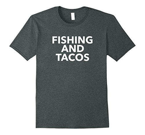 Mens Mens Fishing and Tacos T-Shirt Daddy Father's Day Gift Shirt 3XL Dark Heather