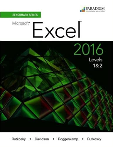 Benchmark Series: Microsoft (R) Excel 2016 Levels 1 and 2