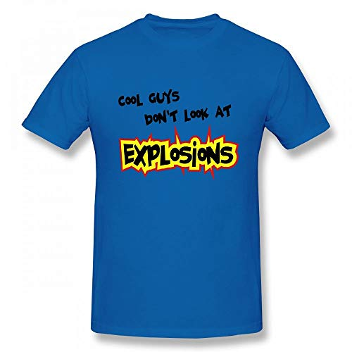Cool Guys Dont Look at Explosions Customizable Personalized Men's T-Shirt Tee Blue (Cool Guys Don T Look At Explosions)