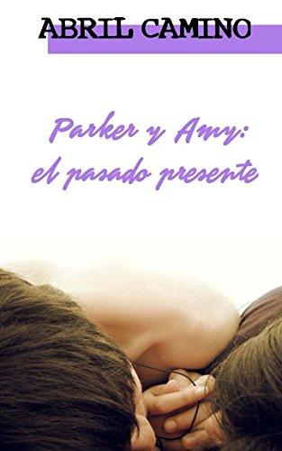 Parker y Amy: el pasado presente (Hermanos Sullivan): Amazon.es ...