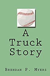 A Truck Story