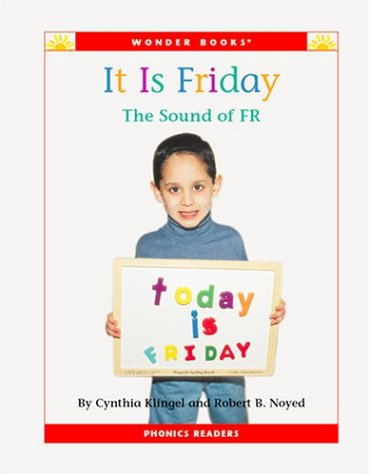 It Is Friday: The Sound of Fr (Wonder Books, Phonics Readers) Text fb2 book