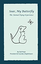 Soar, My Butterfly: The Animal Dying Experience