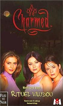 Charmed, tome 5 : Rituel vaudou par Corsi Staub