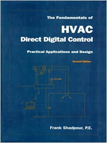 The fundamentals of hvac direct digital control practical the fundamentals of hvac direct digital control practical applications and design second edition edition fandeluxe Gallery