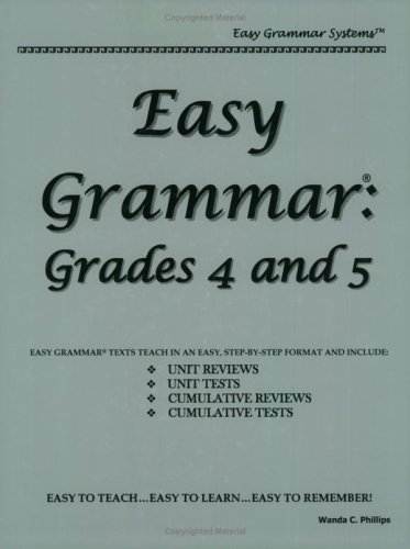 Easy Grammar 4 And 5 - Teacher Edition: Grades 4 And 5
