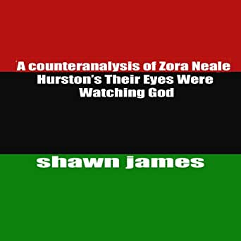 analyzing hurston This tutorial is the second part of a two-part series in which students will analyze works by zora neale hurston and langston hughes in the final practice in this second tutorial, students will compare and contrast the two writers' treatment of a.
