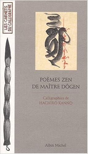 En ligne Poèmes zen de Maître Dôgen pdf