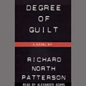 Degree of Guilt | Richard North Patterson