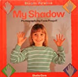 My Shadow, Sheila Gore and Fiona Pragoff, 0385411308