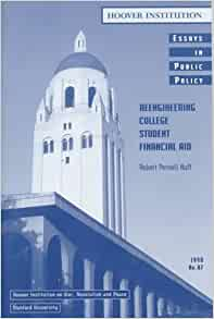 Reengineering college student financial aid