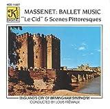 Massenet: Ballet Music - Le Cid & Scenes
