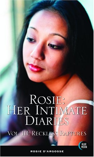 Download Rosie: Her Intimate Diaries, Volume 3: Reckless Raptures pdf epub