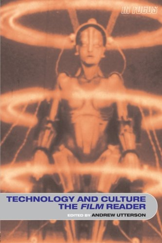 Technology and Culture, The Film Reader (In Focus: Routledge Film Readers)