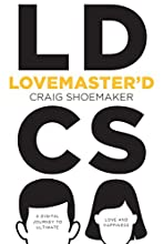 Lovemaster'd: A Digital Journey to Ultimate Love and Happiness