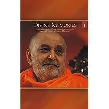 Divine Memories - Part 1: Sadhu Disciples Share Inspiring Moments about Pramukh Swami Maharaj