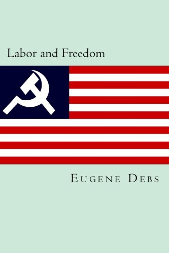 Labor and Freedom