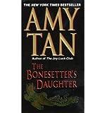The Bonesetter's Daughter, Amy Tan, 0754024539