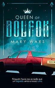 Queen of Bolfok