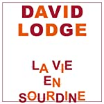 La vie en sourdine | David Lodge