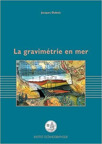 Lire en ligne La gravimétrie en mer pdf, epub ebook