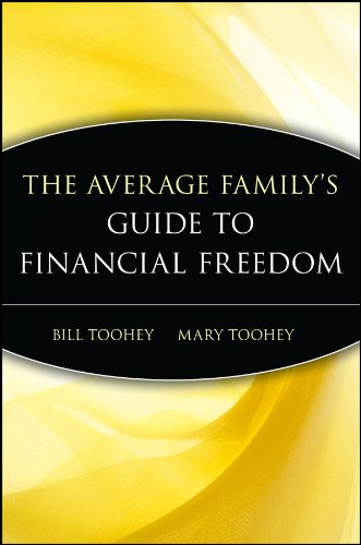The Average Family's Guide to Financial Freedom